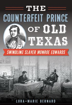 Counterfeit Prince of Old Texas